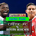 Prediksi Pertandingan - Celtic vs Bayern Munchen 1 November 2017 Liga Champion