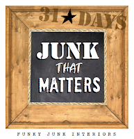 Junk that Matters - a 31 day series that will help reset your priorites, make friends and enjoy your life more! via Funky Junk Interiors