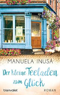 Der kleine Teeladen zum Glück von Manuela Insuna