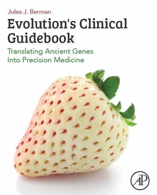 Evolution's Clinical Guidebook
