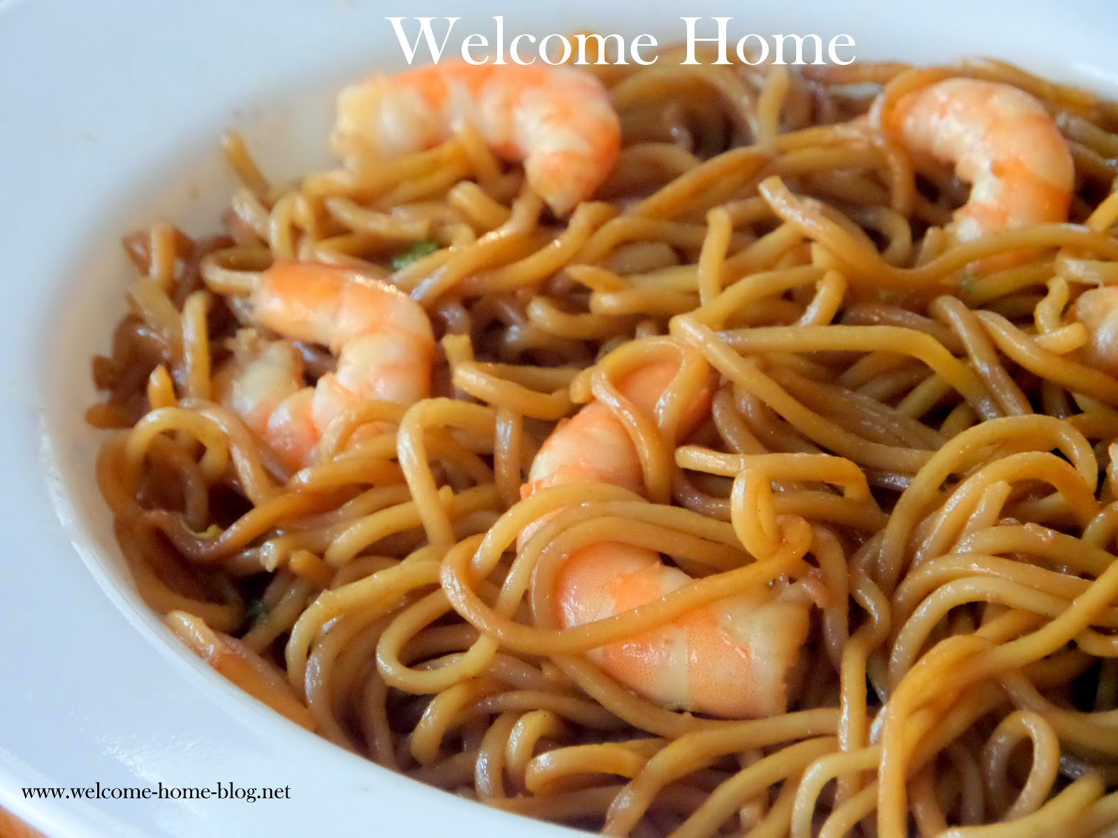 Shrimp Lo Mein Welcome Home Bl...