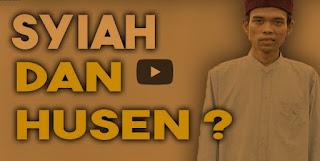 Kenapa Syiah Sangat Mengagung-agunkan Husain RA? Ini Penjelasan Ust. Abdul Somad, MA