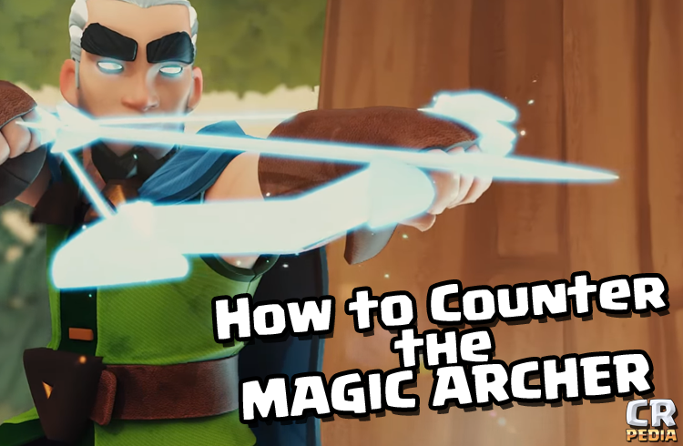 how-to-counter-the-magic-archer-2.png