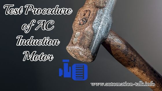 Test Procedure of AC Induction Motor