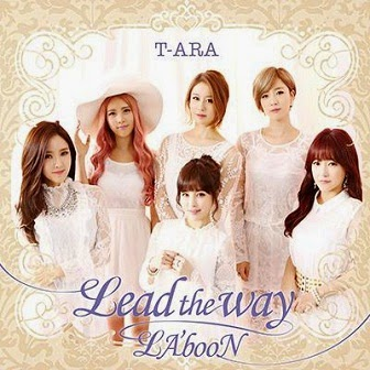 T-ara Lead The Way English Translation Lyrics