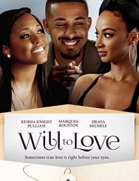 Will to Love | Bmovies