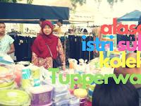 Alasan Istri Suka Mengoleksi Tupperware