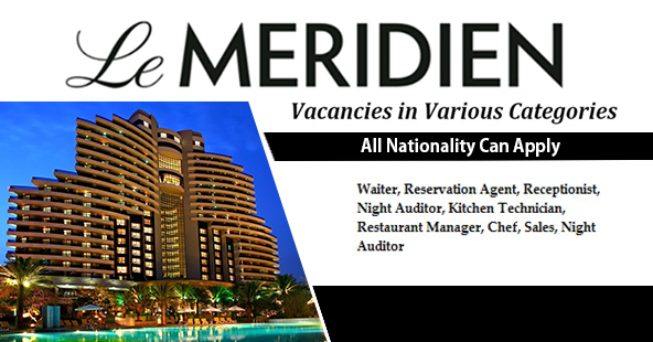 Latest Jobs at LE MERIDIEN Hotel