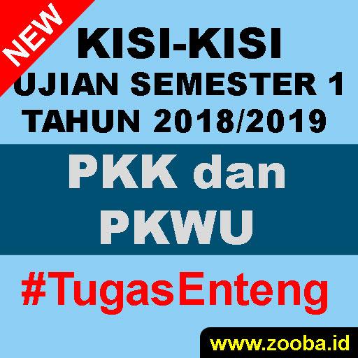 Kisi PKK dan PKWU UAS Gasal 2018/2019 SMK Pemalang