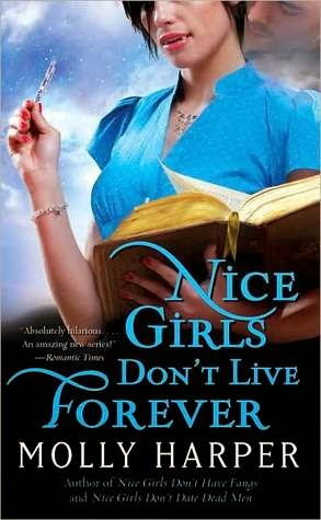 https://www.goodreads.com/book/show/7724610-nice-girls-don-t-live-forever