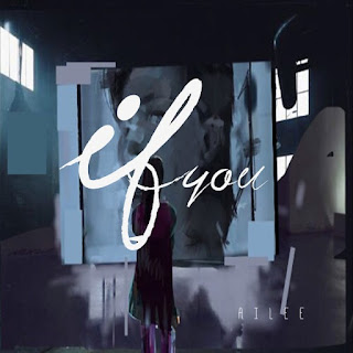 DOWNLOAD MP3 MV VIDEO [Single] Ailee – If You