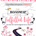 Know More About The Roadmap to a Fulfilled Life