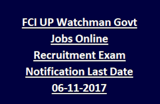 FCI UP Watchman Govt Jobs Online Recruitment Exam Notification 2017