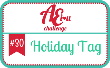 http://aeiheartuchallenge.blogspot.com/2015/11/challenge-30holiday-tag.html