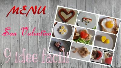 Menu salato e dolce San Valentino