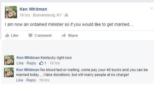 Ken Whitman is an Ordained Minister?