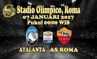 JUDI BOLA DAN CASINO ONLINE - PREDIKSI PERTANDINGAN SERIE A ITALIA AS ROMA VS ATALANTA 07 JANUARI 2018