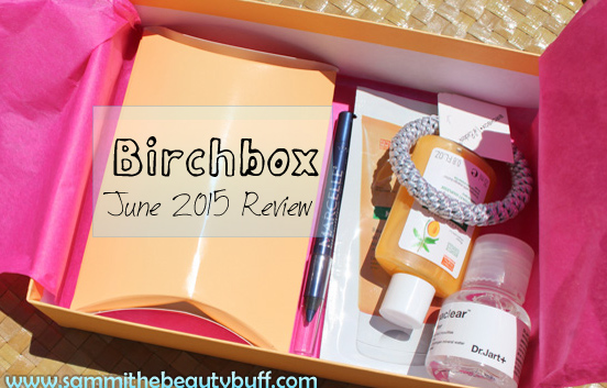 Birchbox: June 2015 Review