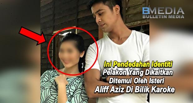 Ini Pendedahan Identiti Pelakon Baru Yang Dikaitkan Ditemui Oleh Isteri Aliff Aziz Di Pusat Hiburan