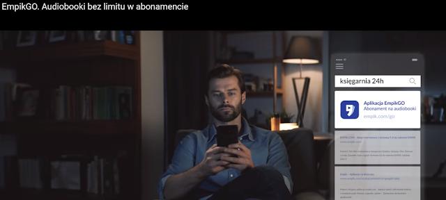 Audiobooki bez limitu w abonamencie - czyli reklama EmpikGO
