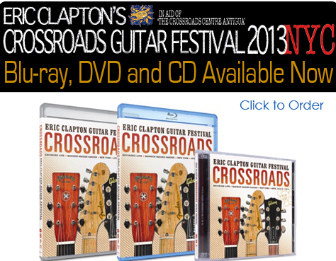 Buy the DVD or Blu-Ray for Crossroads Guitar Festival 2013