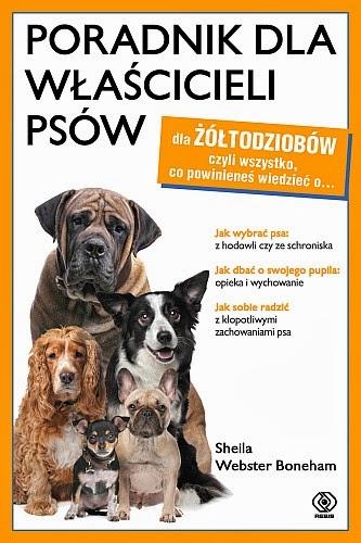 Poradnik dla właścicieli psów - Sheila Webster Boneham