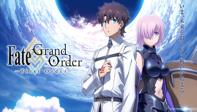Download Fate Grand Order: First Order Subtitle Indonesia