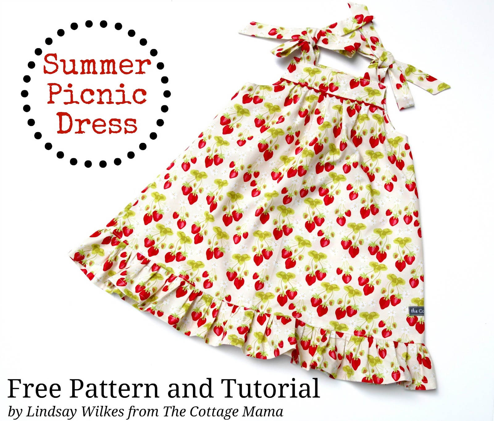 5a63e129ead Summer Picnic Dress ~ Free PDF Pattern and Tutorial - The Cottage Mama