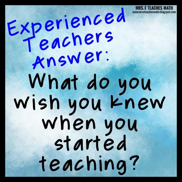 experienced teachers share what they wish they knew when they first started teaching
