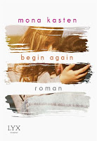 https://www.amazon.de/Begin-Again-Again-Reihe-Mona-Kasten/dp/3736302479