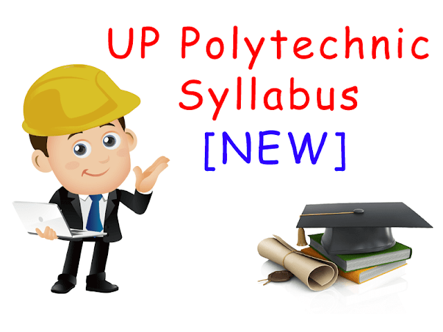polytechnic syllabus या up polytechnic syllabus या diploma syllabus या bteup syllabus