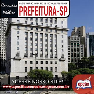 Concurso Prefeitura de São Paulo: APOSTILAS