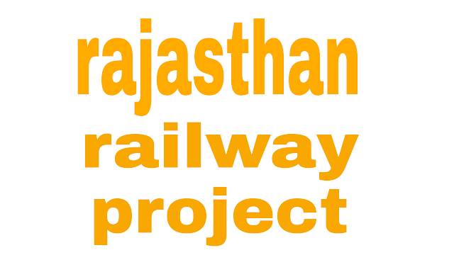 Rajasthan Railway Project