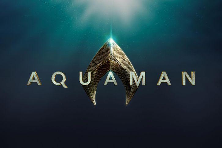 MOVIES: Aquaman - News Roundup *Updated 22nd June 2017*