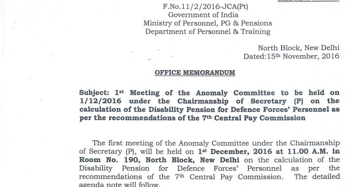 7th CPC Disability Pension For Defence Forces Personnel 1st Meeting Of Anomaly Committee To Be Held On Dec 2016