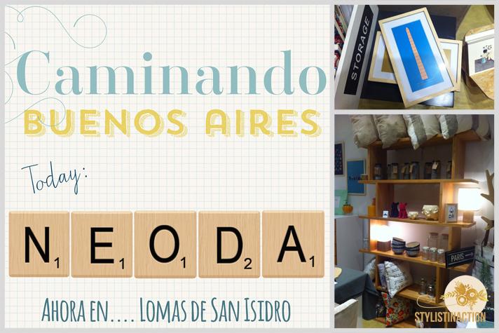 Caminando por Buenos Aires descubrí en Lomas de San Isidro una tienda deco que me encanta Neoda