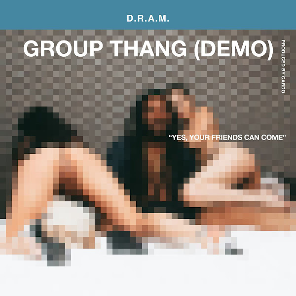 DRAM - Group Thang (Demo) - Single Cover