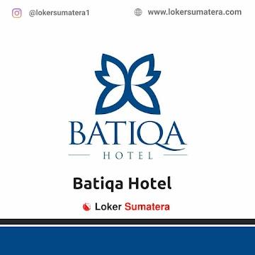 Lowongan Kerja Pekanbaru: Batiqa Hotel Mei 2021