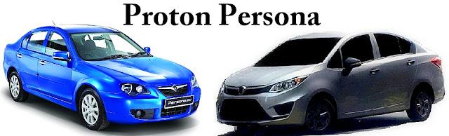Proton Persona - 10 Model Kereta Pilihan Rakyat Malaysia 2016