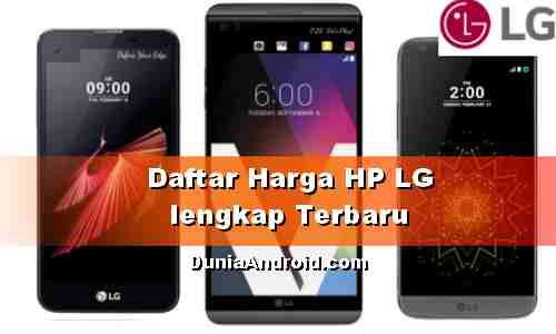 Daftar Harga HP LG lengkap Terbaru