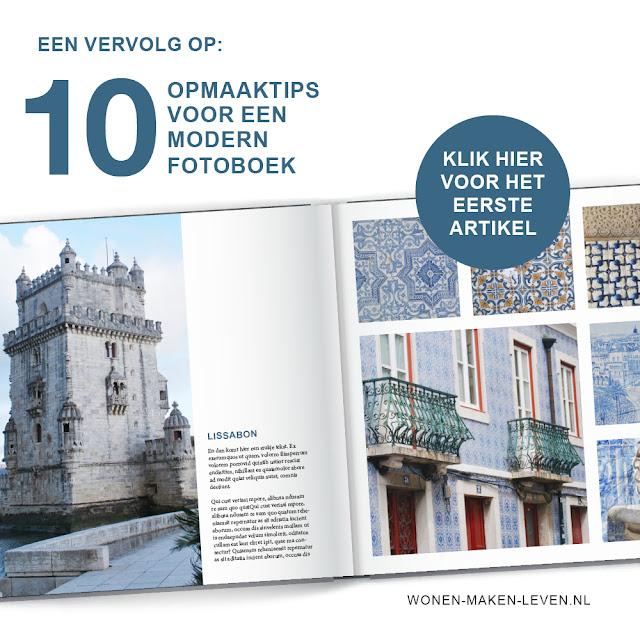 http://www.wonen-maken-leven.nl/2017/09/10-opmaaktips-voor-een-modern-fotoboek.html