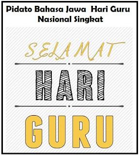 Contoh Pidato Bahasa Jawa Tentang Hari Guru Nasional Singkat