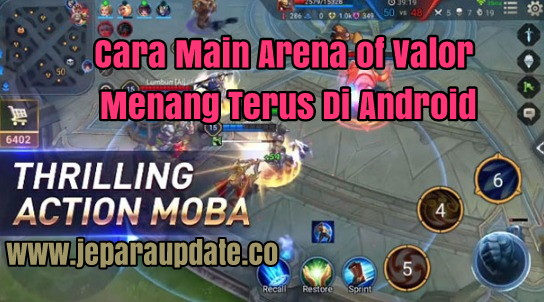 Cara Main Arena of Valor Menang Terus Di Android