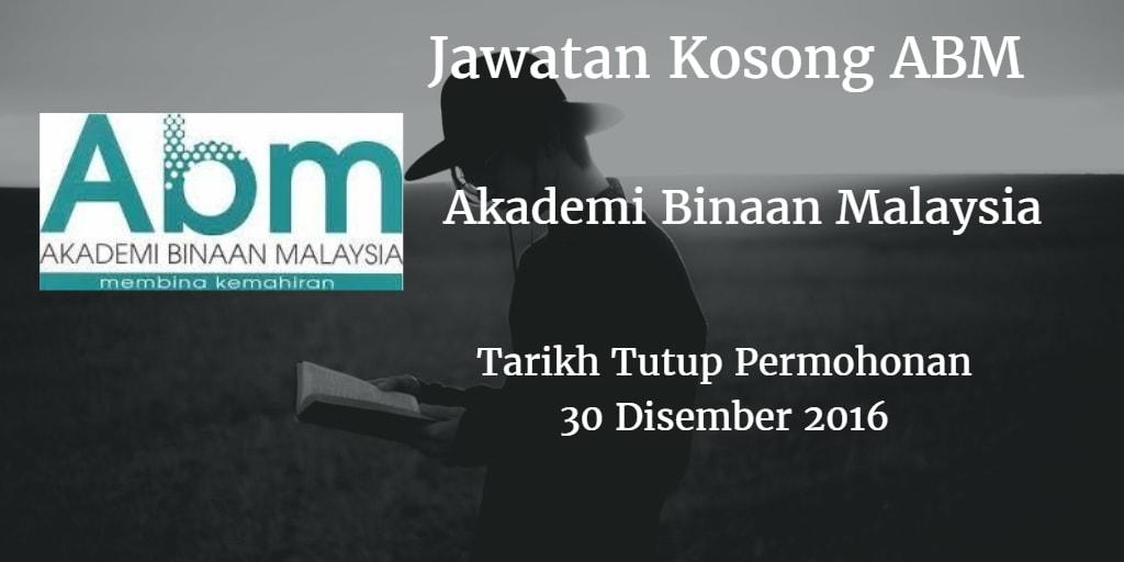 Jawatan Kosong ABM 30 Disember 2016