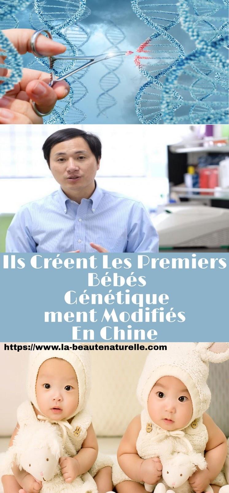 Ils Créent Les Premiers Bébés Génétiquement Modifiés En Chine
