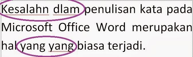 cara menghindari kesalahan penulisan di ms word