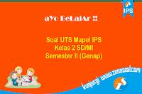 Soal UTS IPS Kelas 2 SD Semester 2 (Genap) Terbaru dan Kunci Jawaban
