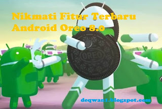 Fitur Android Oreo 8.0