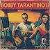 Logic - Bobby Tarantino II (Mixtape)