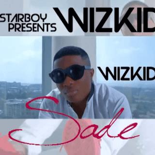 Wizkid - Sade (Naija)